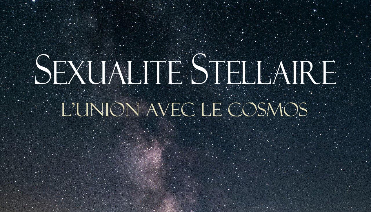 Livre Sexualité Stellaire, l'union avec le cosmos